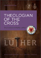 Theologian of the Cross